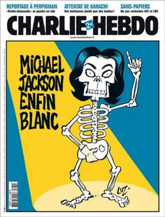 "Charlie Hebdo cover reads ""Michael Jackson Finally White"", commenting on American culture through satire."