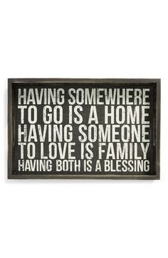 Primitives by Kathy 'Having Someone' Box Sign Tray from Nordstrom. Saved to Words Quotes, Wise Words, Me Quotes, Motivational Quotes, Inspirational Quotes, Life Quotes Love, Great Quotes, Quotes To Live By, Beautiful Words