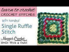 Crochet Single Ruffle Stitch - Learn How To-Maggie-Weldon - Left - YouTube