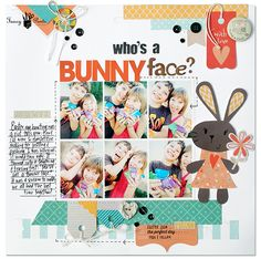 Who's+a+bunny+face?+*Fancy+Pants+Designs* - Scrapbook.com