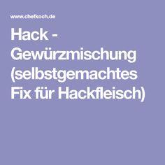 Hack - Gewürzmischung (selbstgemachtes Fix für Hackfleisch)