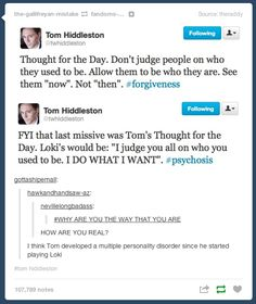 Ah, Tom. It seems he's developed a second personality.