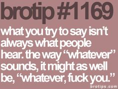 what you try to say isnt always what people hear.