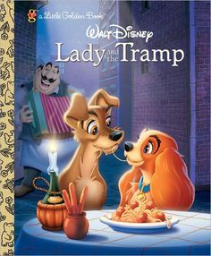 ~ Lady and the Tramp - Little Golden Book