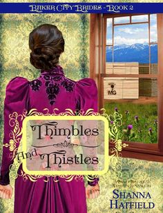 Smut Fanatics: Thimbles & Thistles by Shanna Hatfield Release Day Blitz & Giveaway!!