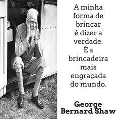 George Bernard Shaw | Citação