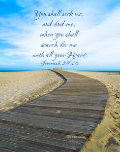Jeremiah so encouraging Bible Verse Art, Bible Verses Quotes, Scriptures, Art Quotes, Jeremiah 29 13, Jesus Photo, Christ In Me, Seek Me, How He Loves Us