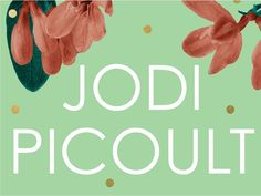Ranking All Of Author Jodi Picoult's Books - Book Scrolling