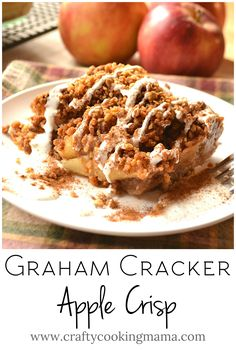 Apple Crisp Made with Graham Cracker Crumbs | Apple Crumble | Brown Betty | www.craftycookingmama.com                                                                                                                                                                                 More