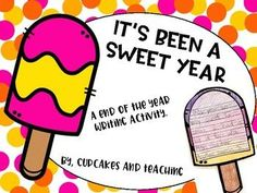 Perfect end of year writing activity! Students use graphic organizer to list reasons why this year was sweet. Students then use Popsicle to create a final writing. Included: Graphic Organizer Large Popsicle Writing page to put on Popsicle