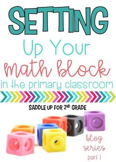 Are you struggling with out to organize your math block? This post is full of ideas on how to organize your math block efficiently in order to teach whole group and small group instruction.