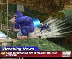 Sonic the hedgehog dies in tragic flatulence accident.