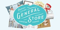 Welcome to the Country Living General Store  - CountryLiving.com