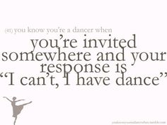 You know you are a dancer when...