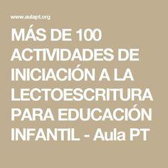 MÁS DE 100 ACTIVIDADES DE INICIACIÓN A LA LECTOESCRITURA PARA EDUCACIÓN INFANTIL - Aula PT