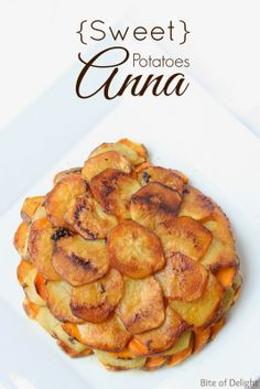 bite of delight   {Sweet} Potatoes Anna Sweet, savory and delicious...and healthier than the original!
