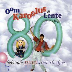 Oom Karoolus en Lente Sing 80 bekende Jesus Kinderliedjies! CD