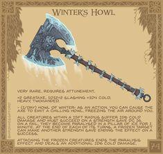 Winter's Howl ❄️🐺❄️- Said to contain the spirits of three winter wolves, this axe's cry sends chills into the wielder's… Dnd Dragons, Dungeons And Dragons Characters, D&d Dungeons And Dragons, Dnd Characters, Fantasy Weapons, Fantasy Rpg, Fantasy Character Design, Character Art, Dnd Stories