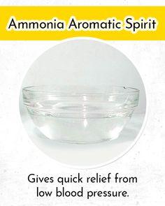 Ammonia Aromatic Spirit to Control Low Blood Pressure Low Blood Pressure Symptoms, Home Remedies, Spirit, Home Health Remedies, Natural Home Remedies