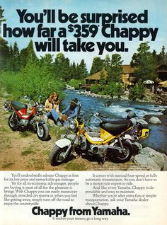 "A 1975 advertisement for the Yamaha Chappy. Color photo print of these two mini motorcycles, in red and yellow. A couple having a fantastic day with the outdoors next to river and resort. ""You'll be s"