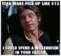 Star Wars Pick-Up Lines: # 13 - Nerdy stuff - Disney Pick Up Lines, Nerdy Pick Up Lines, Star Wars Puns, Star Wars Humor, Star Trek, Signs Guys Like You, Flirting Memes, Girl Humor, Funny Babies