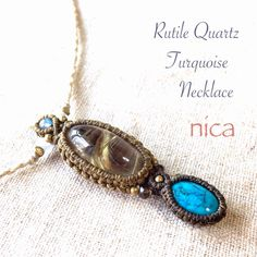 Rutile Quartz&Turquoise ルチル&ターコイズマクラメネックレス