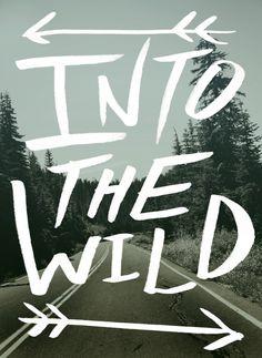 Into The Wild : Art Print 11x14 - Pacific Northwest Oregon Rainier Forest Road - Typography - Adventure Explore Wanderlust