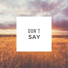 Don't Say By Billy Simon Arends – The Home Of Billy Simon Arends aka Beeyobaness