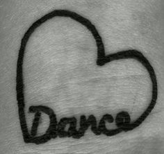 Dance tattoo!!  <3  I want to get this on my foot!