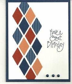 """I made this card after seeing one of Sallie """"Hobbydujour""""'s cards.  I used the Papertreyink Harlequin dies.  I need some guy birthdays in my stash."""