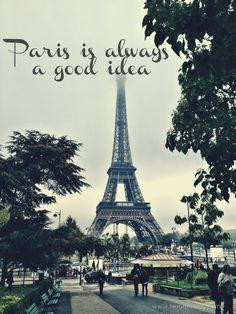 Paris is a good idea