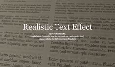 An updated version of my old [Kinda Realistic Text](http://codepen.io/lbebber/pen/dalKF) effect....