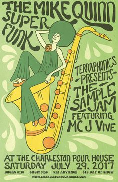 The Mike Quinn Super Funk :: Saturday, July 29th :: The Charleston Pour House :: Charleston, SC