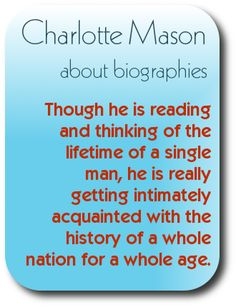 Charlotte Mason's thoughts on using living books for history