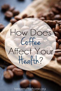 How Does Coffee Affect Your Health? {plus 6 Coffee Alternatives!}  -- everyone is different