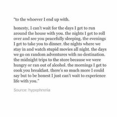 My guy! My sweetheart! I can't wait and I love you already! The Words, Thats The Way, Pretty Words, Real Love, My Guy, To My Future Husband, Future Husband Quotes, Poetry Quotes, Cute Quotes