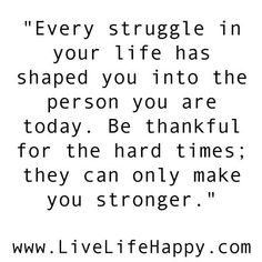 Google Image Result for http://www.livelifehappy.com/wp-content/uploads/2012/01/stronger.jpg