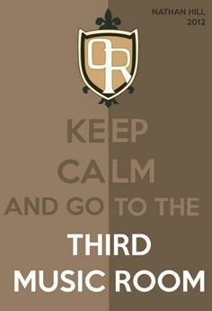 Keep Calm and go to the Third Music Room, text; Ouran High School Host Club