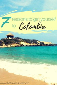 7 reasons to forget your prejudices and get to Colombia already