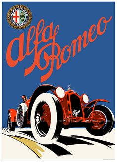 Vintage auto poster designed and illustrated by Bill Philpot c1931 | Features the Alfa Romeo 8C 2300 considered by many to be one of the greatest cars in motor racing history. Race car designed by Vittorio Jano who had recently been poached from Fiat by Alfa boss Enzp Ferrari.