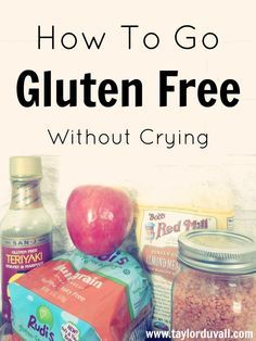 How To Go Gluten Free Without Crying. Gluten free eating does not have to feel difficult. Whether you have Celiac or a gluten intolerance, follow these few steps to make the process easy! #glutenfree #celiac