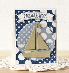 Card by PS DT Laurie Schmidlin using the PS die Sailboat