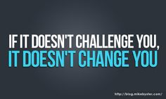 Give yourself a challenge and change