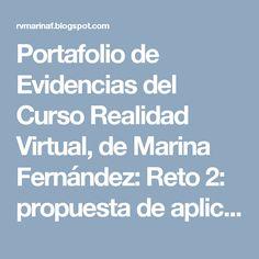 Portafolio de Evidencias del Curso Realidad Virtual, de Marina Fernández: Reto 2: propuesta de aplicación en el aula