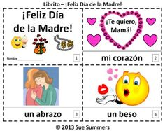 Spanish Mother's Day 2 Booklets - El Día de la Madre - One with text and images, the other with text only so students can sketch and create their own versions of the booklets.