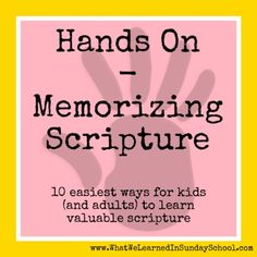 What we learned in Sunday School: Hands On - Memorizing Scripture
