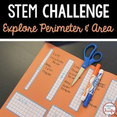STEM Challenge: Its all about perimeter and area and using those measures to create!UPDATED July 2015 New fresh look with some added hints and pages!*** Please note: This lesson is available in a combination package. STEM Challenges are great activities to engage students in their learning.