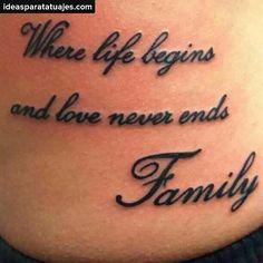 Familia.... Donde la Vida comienza, y el amor nunca termina....