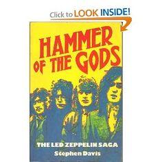 Hammer of the Gods: the Led Zeppelin Saga