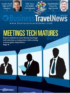 June 10, 2013 issue of Business Travel News featuring Meetings Technology #businesstravel #meetings #technology